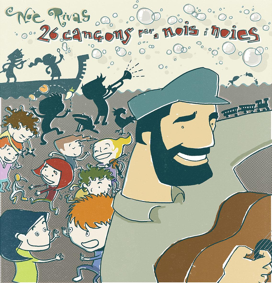 """Portada del disc """"26 cançons per a nois i noies"""" de'n Noè Rivas"""